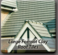 Large Format Clay Roof Tiles